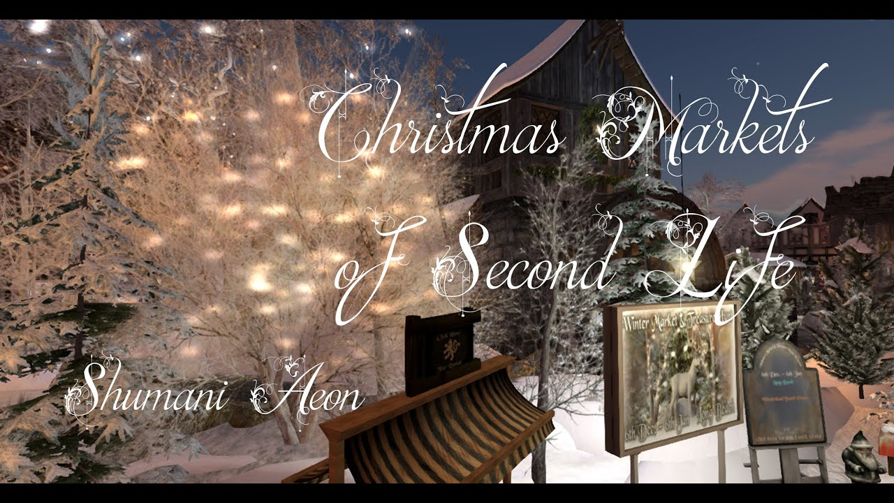 Second Life Christmas Markets 2020 (Slideshow) Holidays and Travel in Secondlife