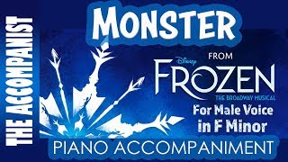 Monster - from Disney's Broadway Musical 'Frozen' - Piano Accompaniment for Male Voice - Karaoke
