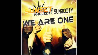 Sunset Project Pres. SUNbooty- We Are One (Club Mix)