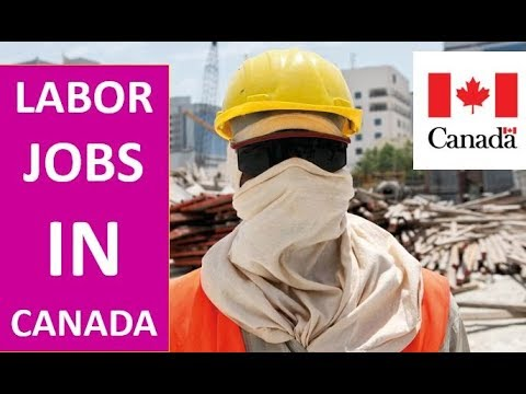 General Labor Jobs In Canada For Indians
