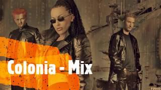 Colonia - MIX najboljih pjesama