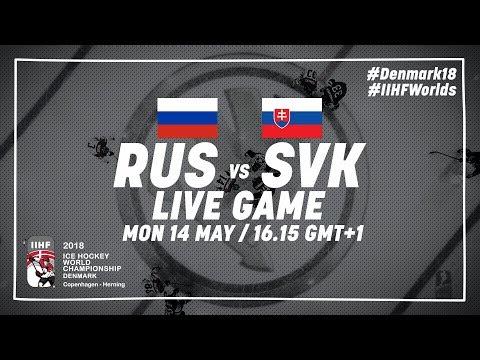 Russia - Slovakia | Live | 2018 IIHF Ice Hockey World Championship
