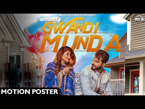 Gwandi Munda (Motion Poster) Maahi | Desi Routz | White Hill Music