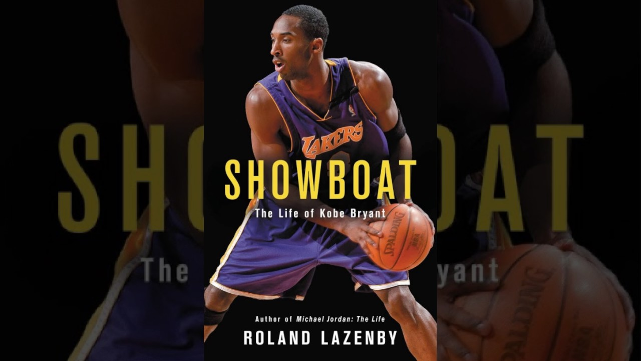 Showboat The Life of Kobe Bryant