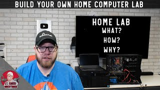 What is a HomeLab?  How can you build your own and why it