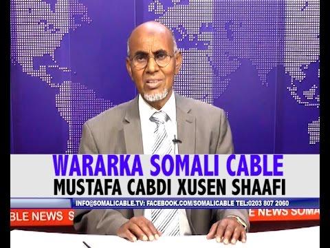 WARARKA SOMALI CABLE MUSTAFA CABDI XUSEN SHAAFI