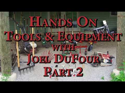 Hands on Tools & Equipment with Joel DuFour Part 2