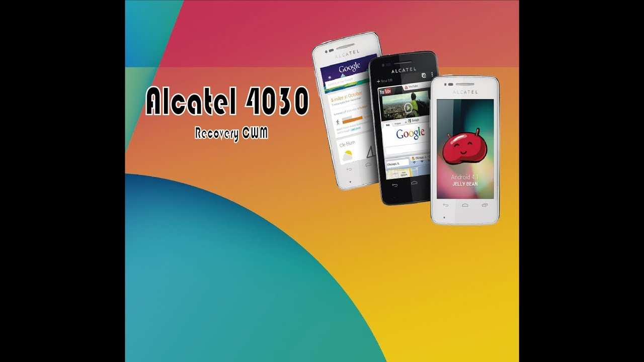 Root Y Recovery Cwm Alcatel 4030  Facil