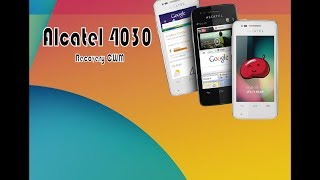 ROOT y RECOVERY CWM Alcatel® 4030 (Facil)