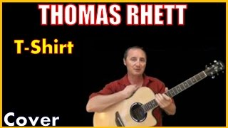 T-Shirt Thomas Rhett (Acoustic Country Song Cover by Kirby)