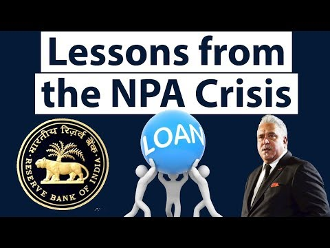 Non Performing Assets crisis in India, Lessons from bank frauds & NPA saga, Current Affairs 2018