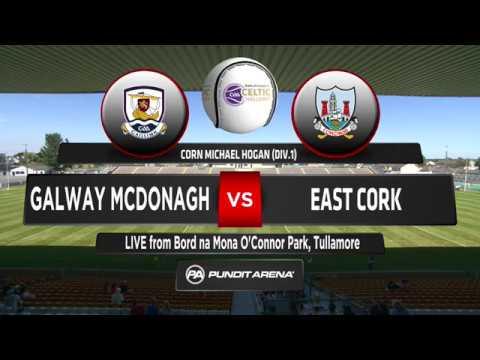 BOI Celtic Challenge Galway McDonagh vs East Cork (Corn Michael Hogan Division 1)