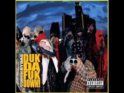 Psychopathic Rydas - Duk Da Fuk Down! (FULL ALBUM)