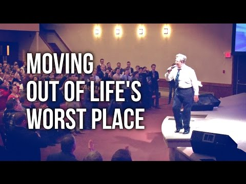 """Moving Out of Life's Worst Place"" - Rev. Jeff Arnold"