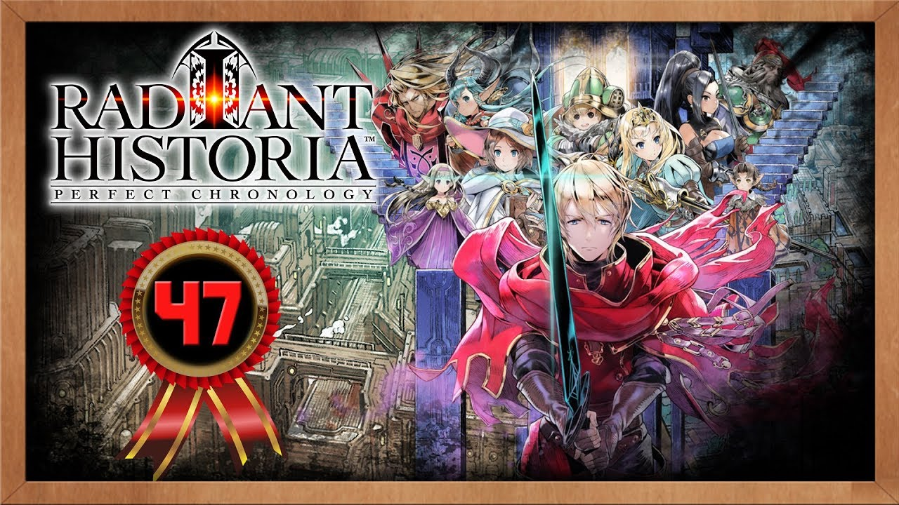 Radiant Historia Perfect Chronology Playthrough Ep 47: Red Letter