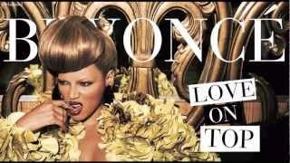 Beyoncé - Love On Top (Full Version)