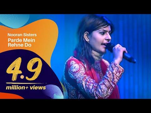 Nooran Sisters_Parde Mein rehane Do