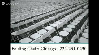 Folding Chairs Chicago, IL 224-231-0230