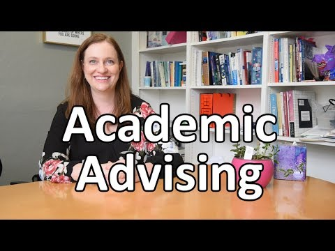 What Is College Like: Academic Advising