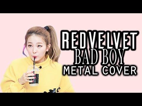 Red Velvet 레드벨벳 - Bad Boy // METAL COVER