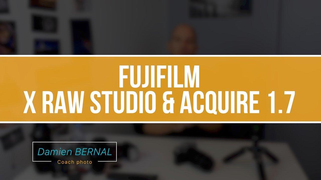 FUJIFILM X RAW STUDIO & FUJI X ACQUIRE 1.7 : Présentation - YouTube