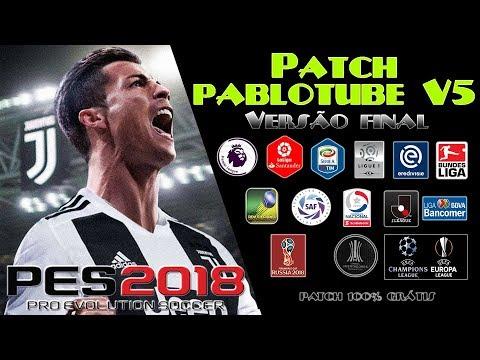 PES 2018 PATCH PABLOTUBE V5 UPDATE 2 DOWNLOAD