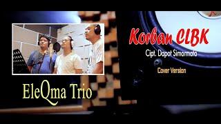 Download Eleqma Trio - Korban CLBK (versi cover)