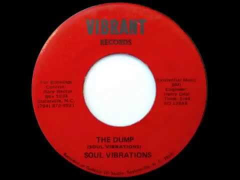 Soul Vibrations The Dump Ive Got To Find A Way