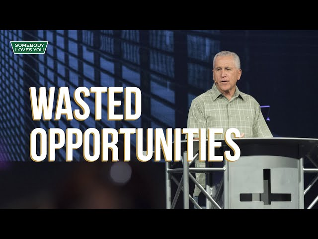 Wasted Opportunities // Sunday Morning
