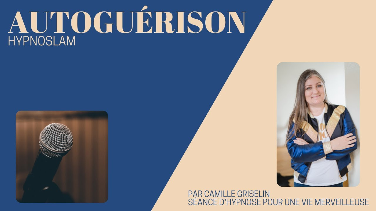 Connu Autoguérison, hypnose pour aller mieux Camille Griselin - YouTube GR25