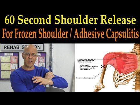 60 Second Shoulder Release for Frozen Shoulder / Adhesive Capsulitis - Dr Mandell