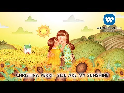 CHRISTINA PERRI - YOU ARE MY SUNSHINE Lyric