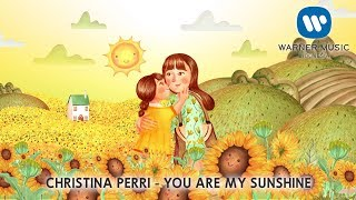 CHRISTINA PERRI - YOU ARE MY SUNSHINE [Lyric ]