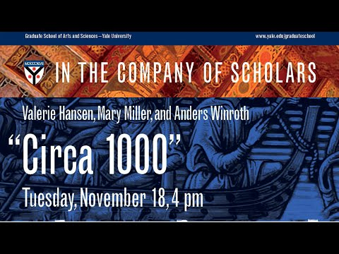 """In the Company of Scholars Lecture Series: """"Circa 1000"""""""