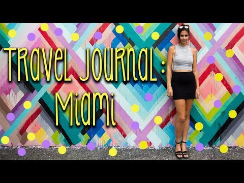 Miami 🌴 Vlog + Travel Journal