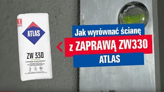 ATLAS - Wyrównanie ścian z zaprawy ZW330