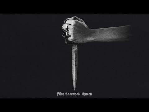 Flint Eastwood - Queen (OFFICIAL AUDIO)