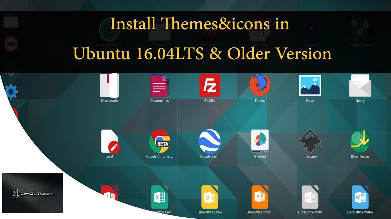 Google theme ubuntu - Make Ubuntu Look Sexy Install Themes Icons In Ubuntu 16 04lts Below Youtube