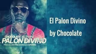Chocolate palon divino oficial audio