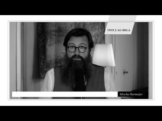 COMMENT SE PASSE LA RÉINCARNATION?   Mischa Harmeijer