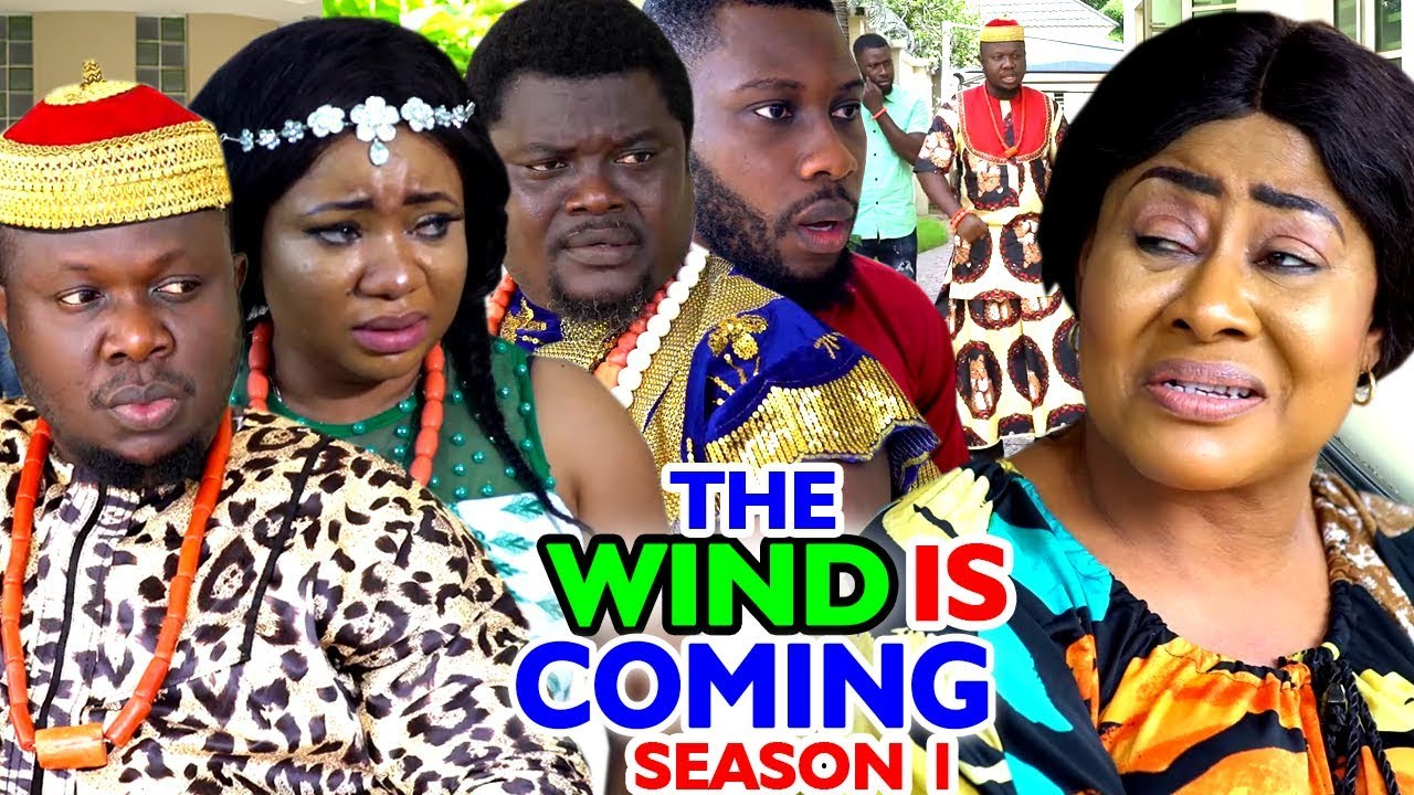 Download THE WIND IS COMING SEASON 1 - New Movie 2020 Latest Nigerian Nollywood movie Full HD