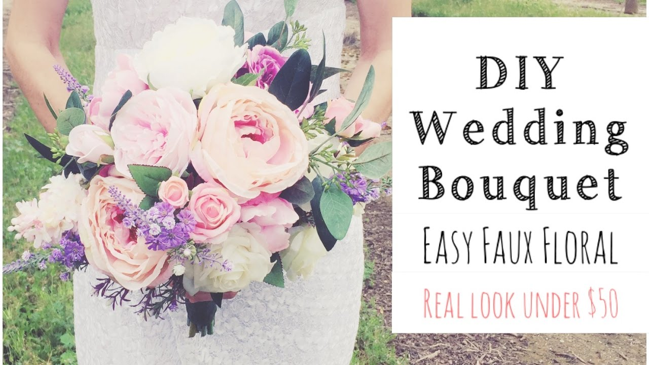 HOW To MAKE A WEDDING BOUQUET |DIY Real Look Faux Floral Bouquet ...