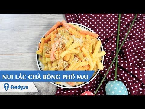 Hướng dẫn cách làm nui lắc chà bông phô mai - Mixed macaroni with cheese với #feedy