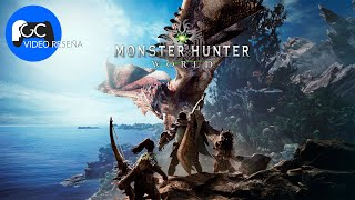 FGC reseña: Monster Hunter World - SIN SPOILERS