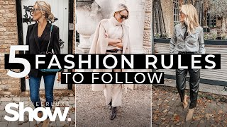 5 Fashion Rules To Live By | SheerLuxe Show