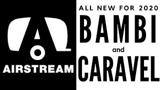 2020 Airstream Bambi & Caravel Tour