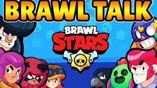 BRAWL TALK - Brawl Stars May Update Inbound! - 2 NEW BRAWLERS u0026 2 NEW GAME MODES!