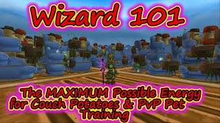 Wizard101: Get Max Energy for Couch Potato Farming, and PvP Pet Training