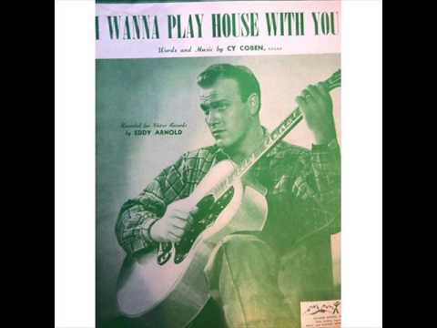 1486 Eddy Arnold - I Wanna Play House With You