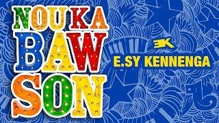 Baixar Nou Ka Baw Son - E.sy Kennenga